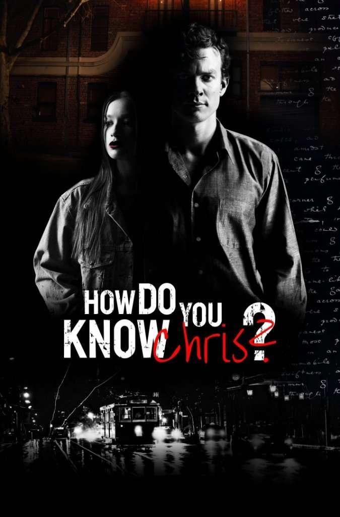 How-Do-You-Know-Chris?-Poster