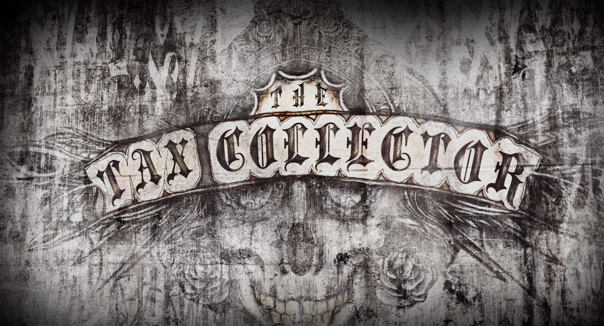 The-Tax-Collector-Main-1